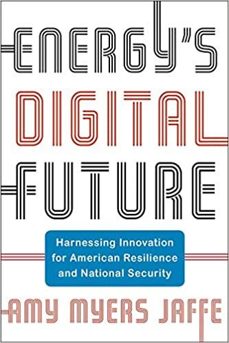 CPL Managing Director Amy Myers Jaffe's publishes new book on the energy's digital future